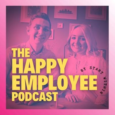 The Happy Employee Podcast