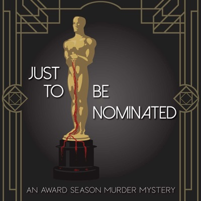 Just to Be Nominated: An Award Season Murder Mystery:Kingdom of Pavement