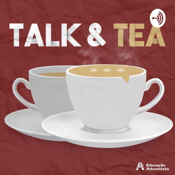 Talk and Tea