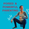 Poised & Powerful Parenting artwork
