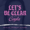 Let's Be Clear with Cayla artwork
