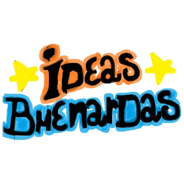 Ideas Buenardas