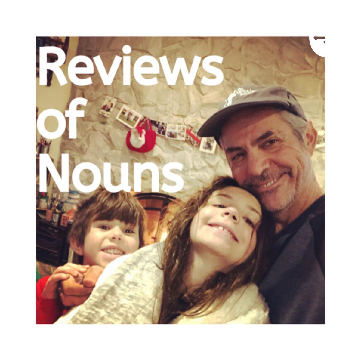 Reviews of Nouns