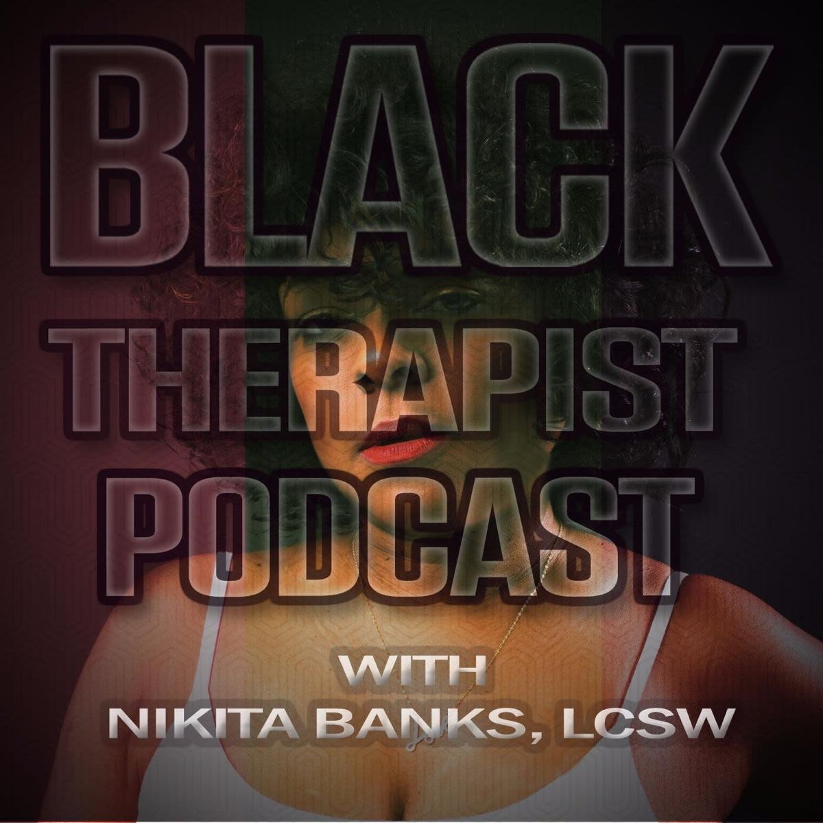 Black Therapist Podcast