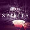 Killer Spirits Podcast artwork