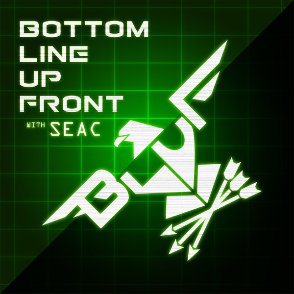 Bottom Line Up Front with SEAC