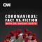 Coronavirus: Fact vs Fiction