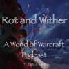Rot and Wither Podcast  artwork