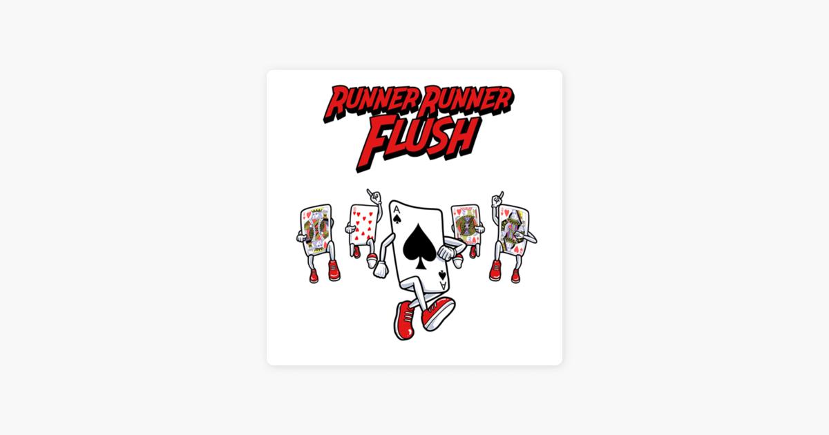 Runner Runner Flush