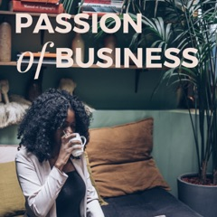 Passion of Business
