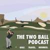 TheTwoBallPodcast artwork