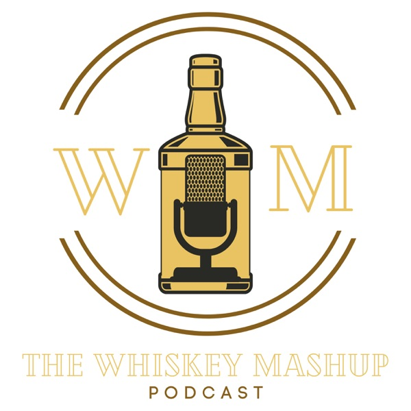 The Whiskey Mashup Podcast