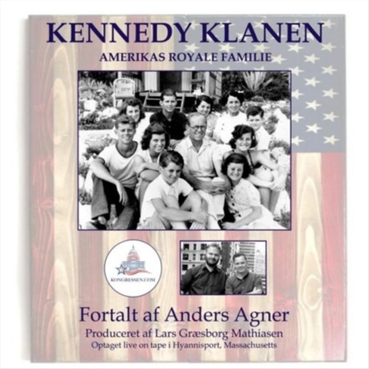 Kennedy-klanen: Amerikas royale familie