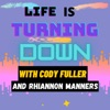 Life Is Turning Down  artwork