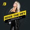 Seize the DEY artwork