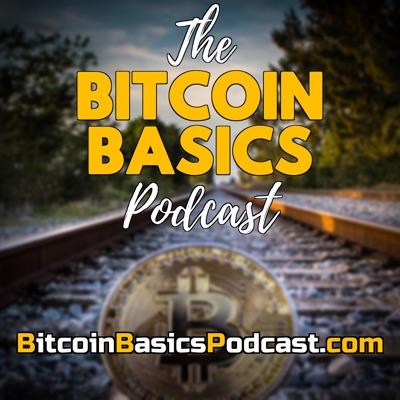 Bitcoin Basics Podcast