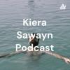 Kiera Sawayn Podcast artwork