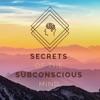 Secrets of the Subconscious Mind  artwork