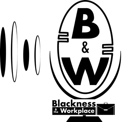 Blackness and the Workplace