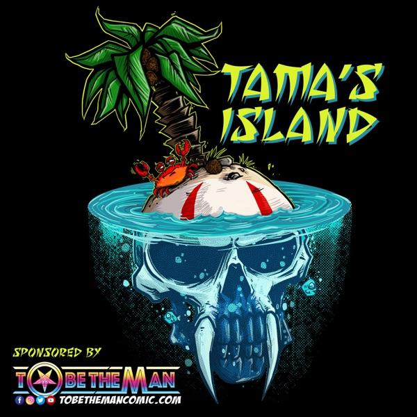 Tama's Island