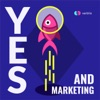 Yes, and Marketing artwork