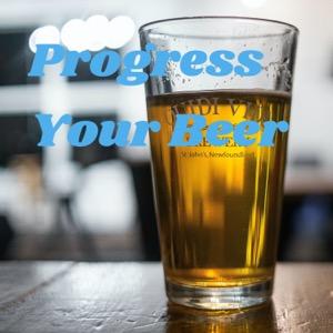 Progress Your Beer