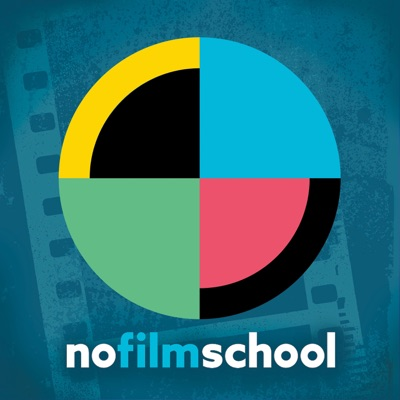 The No Film School Podcast:No Film School