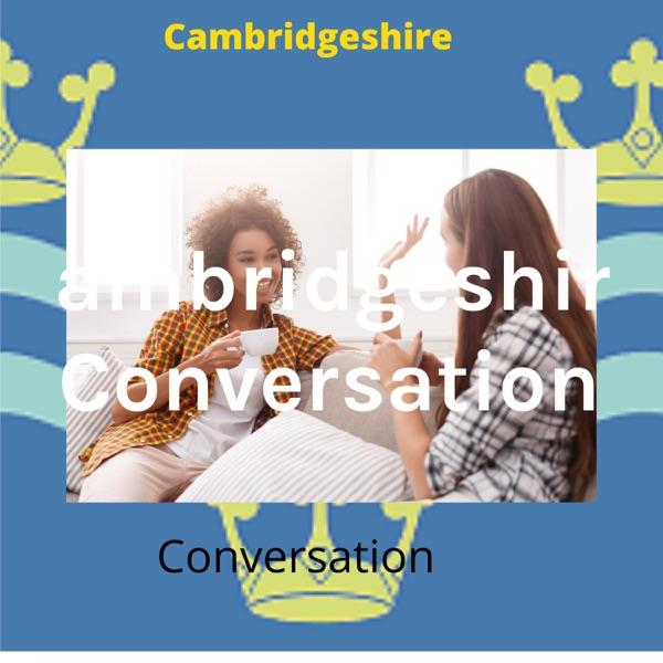Cambridgeshire Conversation