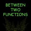 Between Two Functions artwork