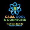 Calm, Cool and Connected - The Guide Book to Peace of Mind artwork