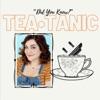 Tea-Tanic artwork