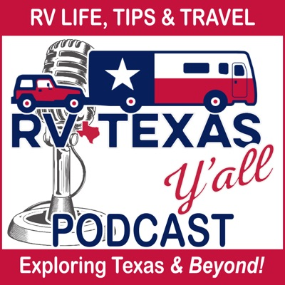 RV Texas Y'all Podcast