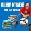 Celebrity Interviews with Joey Mitchell artwork