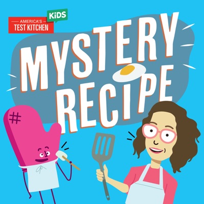 Mystery Recipe:America's Test Kitchen Kids