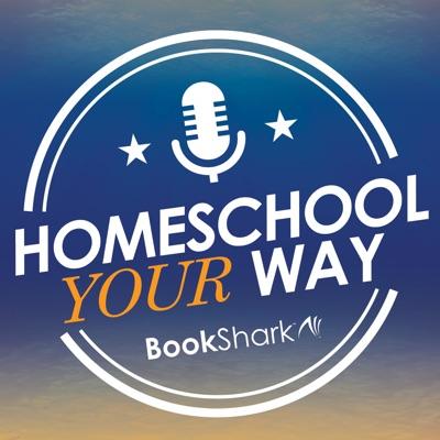 Homeschool Your Way:BookShark