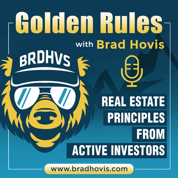 Golden Rules with Brad Hovis