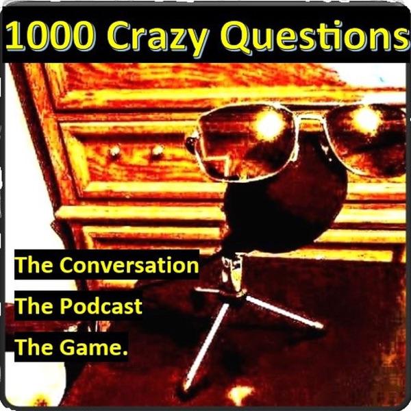1000 Crazy Questions