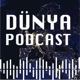 Dünya Podcast