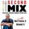 Second Mix - Reflect, Revise, and Remix Your Life artwork
