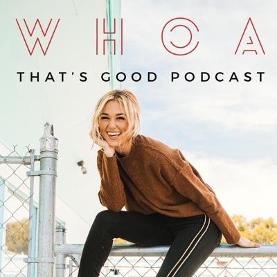WHOA That's Good Podcast:Sadie Robertson