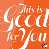This is Good for You artwork