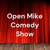 Open Mike Comedy Show artwork