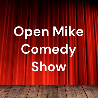 Open Mike Comedy Show:Chuck Roy