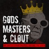 Gods, Masters, and Clout artwork