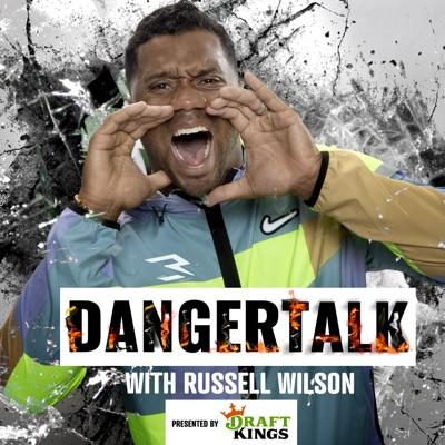 Russell Wilson's DangerTalk Podcast:Russell Wilson