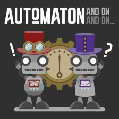 Automaton, And On, And On...
