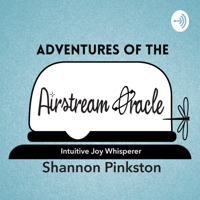 Adventures of the Airstream Oracle podcast