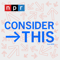 Consider This from NPR