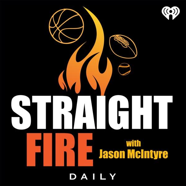 Straight Fire with Jason McIntyre