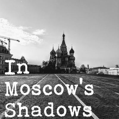 In Moscow's Shadows